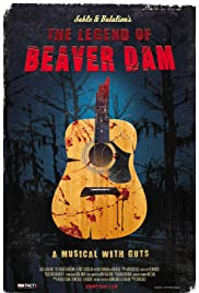 The Legend of Beaver Dam (2010) Poster - Movie Forum, Cast, Reviews