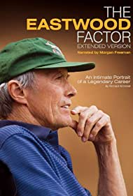 The Eastwood Factor (2010) Poster - Movie Forum, Cast, Reviews