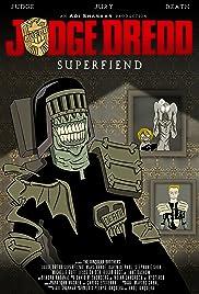 Judge Dredd: Superfiend Poster