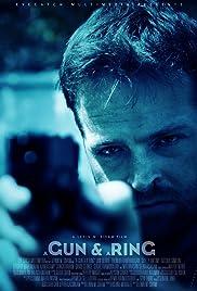 A Gun & a Ring Poster
