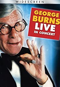George Burns in Concert by