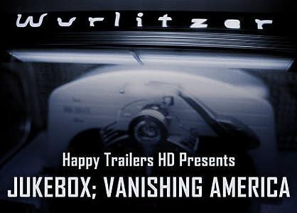 Movies the watch Jukebox: Vanishing America [720x320]