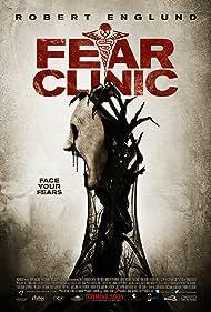 Fear Clinic (2015) Poster - Movie Forum, Cast, Reviews
