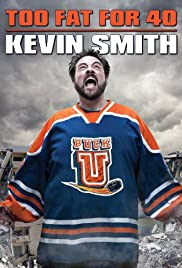 Kevin Smith: Too Fat for 40! Poster