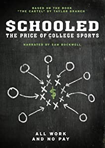 Movie trailers free download Schooled: The Price of College Sports USA 2160p]