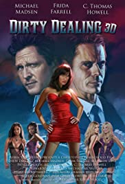 Dirty Dealing 3D Poster