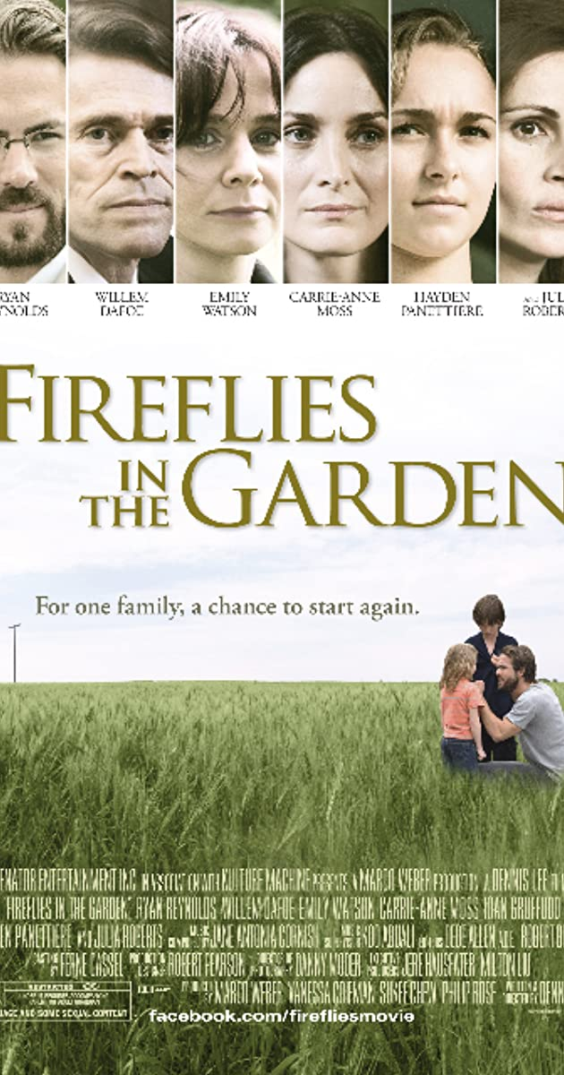 Fireflies in the Garden (2008) - IMDb