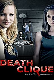 Death Clique (2014) Poster - Movie Forum, Cast, Reviews