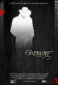 Best site to download full movies Ghosting by Stephen Herek [720