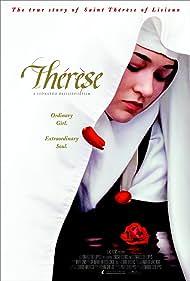 Thérèse: The Story of Saint Thérèse of Lisieux (2004) Poster - Movie Forum, Cast, Reviews