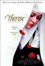 Thérèse: The Story of Saint Thérèse of Lisieux(2004) Poster - Movie Forum, Cast, Reviews