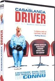 Casablanca Driver(2004) Poster - Movie Forum, Cast, Reviews