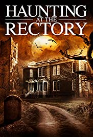 A Haunting at the Rectory (2015) 720p