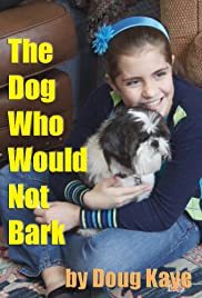 The Dog Who Would Not Bark Poster