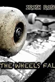 Primary photo for When the Wheels Fall Off