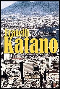 Fratelli Katano: Virus