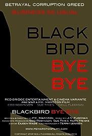 Blackbird Bye Bye