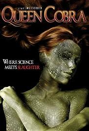 Queen Cobra(2007) Poster - Movie Forum, Cast, Reviews