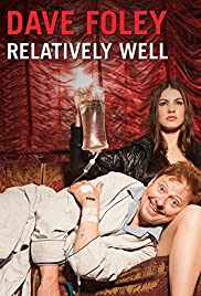 Dave Foley: Relatively Well (2013) 720p download