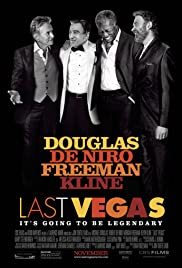 Last Vegas (2013) Poster - Movie Forum, Cast, Reviews