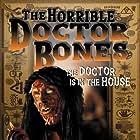 The Horrible Dr. Bones (2000)