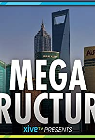 Primary photo for Megastructures