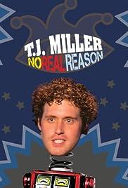 T.J. Miller: No Real Reason (2011) 720p