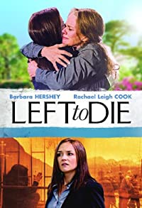 Primary photo for Left to Die