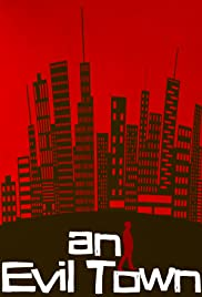 An Evil Town Poster