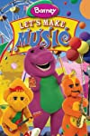 Barney: Let's Make Music (2006)