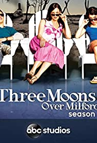 Three Moons Over Milford (2006)