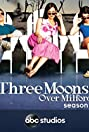 Three Moons Over Milford (2006) Poster