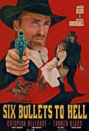 6 Bullets to Hell Poster