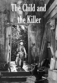 The Child and the Killer Poster