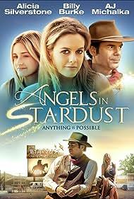 Alicia Silverstone, Billy Burke, and AJ Michalka in Angels in Stardust (2016)
