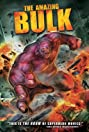 The Amazing Bulk (2012) Poster