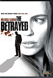 The Betrayed (2008) Poster - Movie Forum, Cast, Reviews
