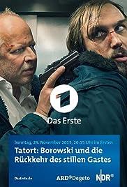 Borowski und die Rückkehr des stillen Gastes Poster