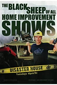 Primary photo for Disaster House