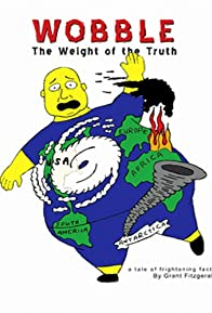 Primary photo for Wobble: The Weight of the Truth