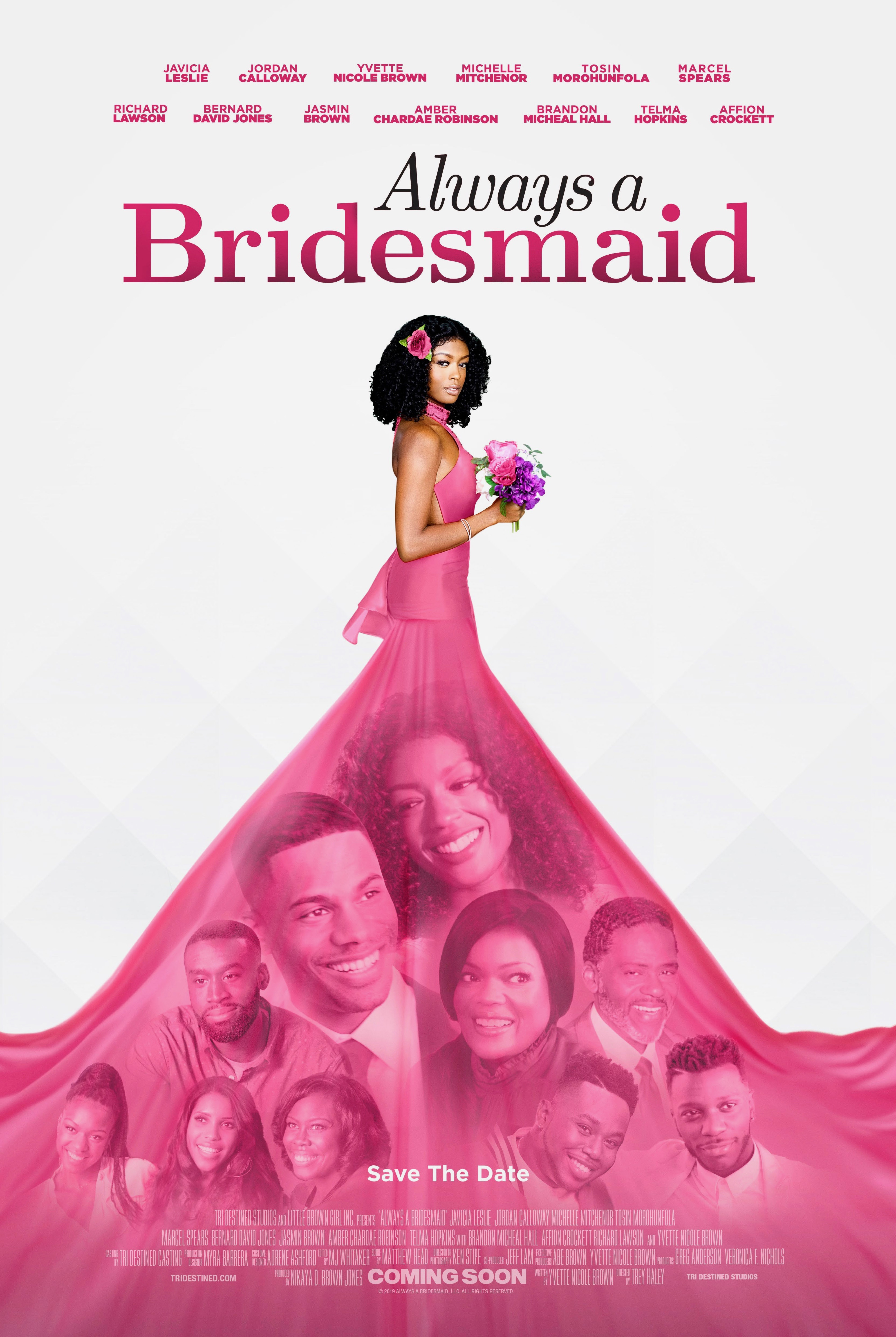 VISADA PAMERGĖ (2019) / Always a Bridesmaid