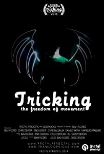 Best website download dvd movies Tricking: The Freedom of Movement USA [480i]