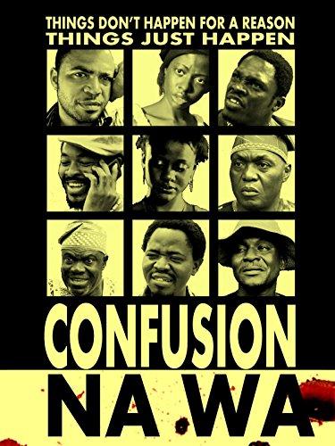 Confusion Na Wa (2013)