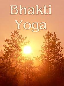 Watch free hd quality movies Bhakti Yoga by [XviD]