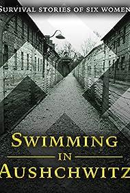 Swimming in Auschwitz (2007)