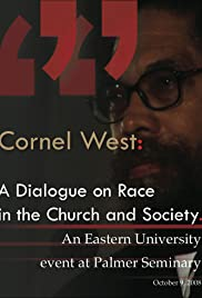Cornel West: A Dialogue on Race in the Church and Society Poster
