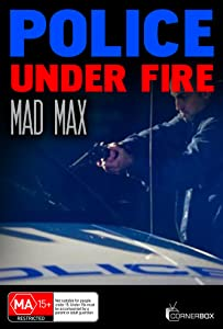 Downloads dvd free movie Police Under Fire: Mad Max by [WEBRip]