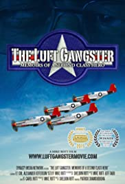 The Luft Gangster: Memoirs of a Second Class Hero Poster