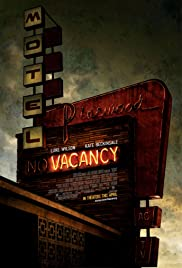 Vacancy (2007) Poster - Movie Forum, Cast, Reviews