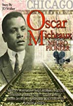 Oscar Micheaux: Within Our Gates